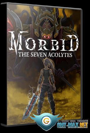 Morbid: The Seven Acolytes (2020/RUS/ENG/Пиратка)