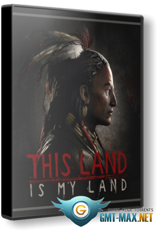 This Land Is My Land Founders Edition (2021/RUS/ENG/Лицензия)