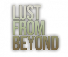 Lust from Beyond (2021/RUS/ENG/RePack)