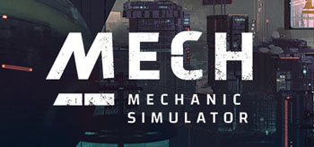 Mech Mechanic Simulator (2021/RUS/ENG/RePack)