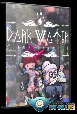 Dark Water: Slime Invader (2021/RUS/ENG/Лицензия)