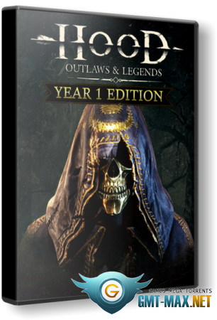 Hood: Outlaws & Legends Year 1 Edition (2021/RUS/ENG/Steam-Rip)