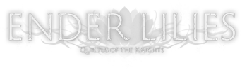 ENDER LILIES: Quietus of the Knights (2021/RUS/ENG/Лицензия)