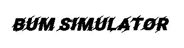 Bum Simulator v.1.08.26.g (2021/RUS/ENG/Пиратка)