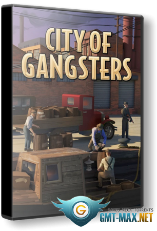 City of Gangsters v.1.0.6 (2021/RUS/ENG/Пиратка)