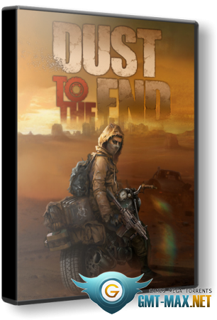 Dust to the End (2021/RUS/ENG/Пиратка)