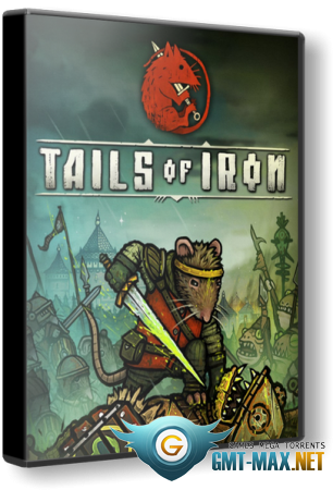 Tails of Iron (2021/RUS/ENG/Пиратка)