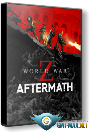 World War Z: Aftermath Deluxe Edition (2021/RUS/ENG/Пиратка)