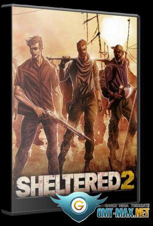 Sheltered 2 v.1.0.4 (2021/RUS/ENG/Пиратка)
