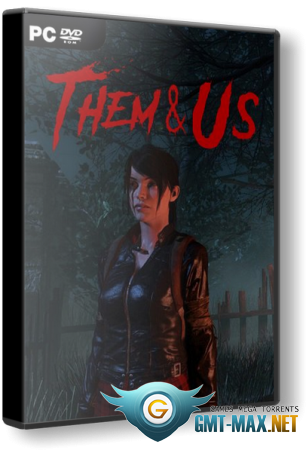 Them and Us (2021/RUS/ENG/Лицензия)