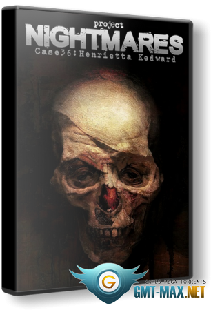 Project Nightmares Case 36: Henrietta Kedward (2021/RUS/ENG/Лицензия)
